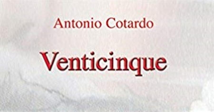 """21/11/2018 - Quinta serata dell'Altro Libro - """"Venticinque"""" di Antonio Cotardo"""